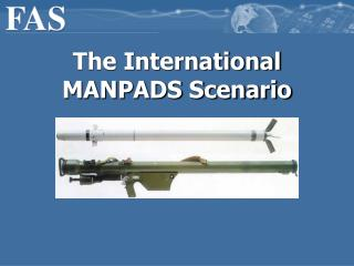 The International MANPADS Scenario