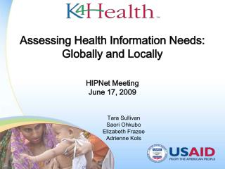 Assessing Health Information Needs: Globally and Locally HIPNet Meeting  June 17, 2009