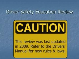 Driver Safety Education Review