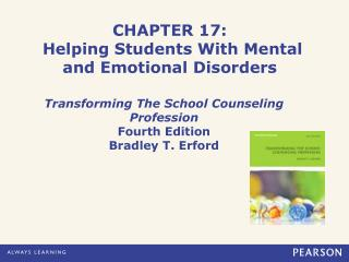 CHAPTER 17: Helping Students With Mental and Emotional Disorders