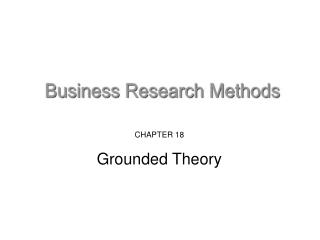 CHAPTER 18 Grounded Theory