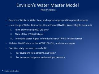 Envision's  Water Master Model  (water rights)