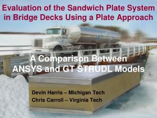 Evaluation of the Sandwich Plate System in Bridge Decks Using a Plate Approach