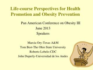 Life-course Perspectives for Health Promotion and Obesity  Prevention