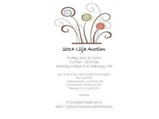2014 Lilja Auction Friday, April 11, 2014 7:00 pm – 11:00 pm Wellesley College Club, Wellesley, MA