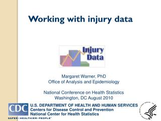 Working with injury data
