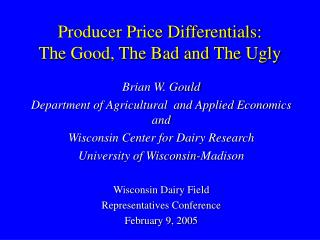 Producer Price Differentials: The Good, The Bad and The Ugly