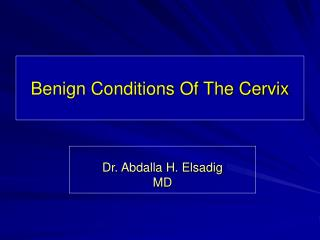 Benign Conditions Of The Cervix