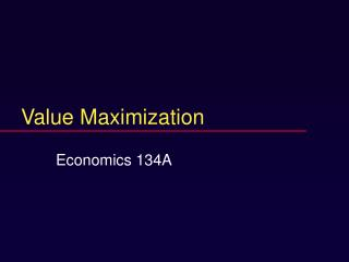 Value Maximization