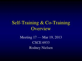Self-Training & Co-Training Overview