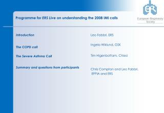 Programme for  ERS Live  on understanding the 2008 IMI calls
