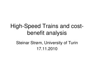 High-Speed Trains and cost-benefit analysis