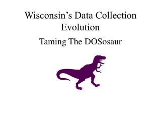 Wisconsin's Data Collection Evolution