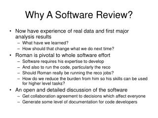 Why A Software Review?