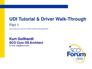 UDI Tutorial & Driver Walk-Through