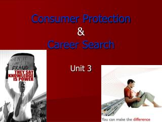 Consumer Protection  & Career Search