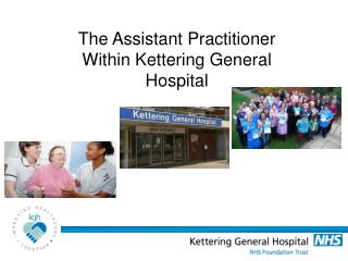 The Assistant Practitioner Within Kettering General Hospital