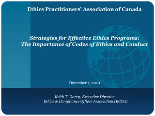Ethics Practitioners' Association of Canada Strategies for Effective Ethics Programs:
