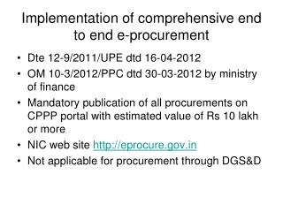 Implementation of comprehensive end to end e-procurement