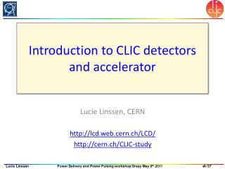 Introduction to CLIC detectors and accelerator