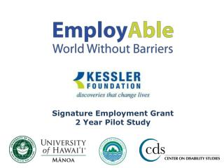 Signature Employment Grant 2 Year Pilot Study