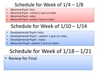 Schedule for Week of 1/4 – 1/8
