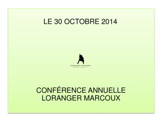 LE 30 OCTOBRE 2014