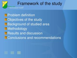 Framework of the study