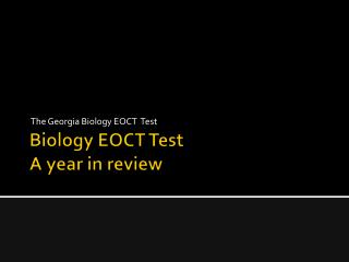 Biology EOCT Test  A year in review
