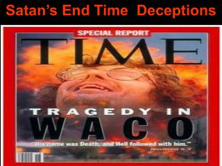 Satan's End Time  Deceptions