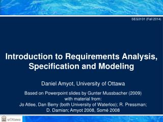 Introduction to Requirements Analysis, Specification and Modeling
