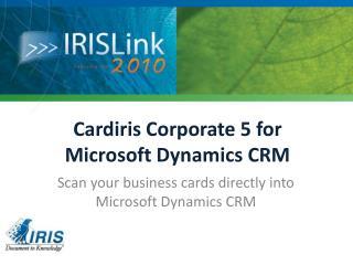 Cardiris Corporate 5 for Microsoft Dynamics CRM