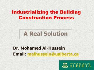 Industrializing the Building Construction Process