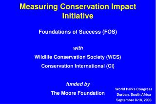 Measuring Conservation Impact Initiative