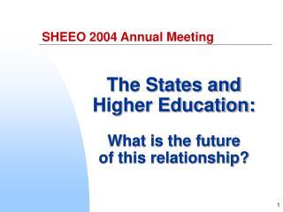 SHEEO 2004 Annual Meeting