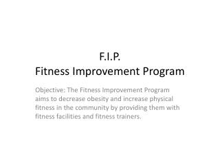 F.I.P. Fitness Improvement Program