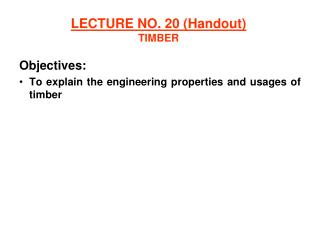 LECTURE NO. 20 (Handout) TIMBER