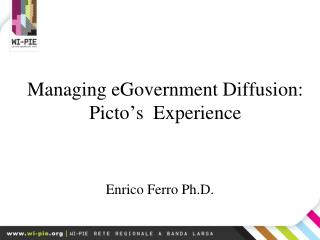Managing eGovernment Diffusion:  Picto's  Experience