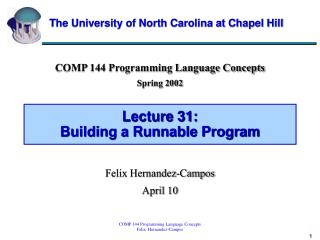 Lecture 31: Building a Runnable Program
