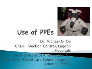 Use of PPEs