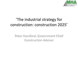 'The industrial strategy for construction: construction 2025'
