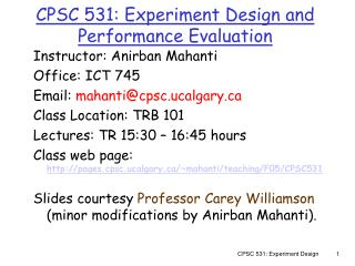 CPSC 531: Experiment Design and Performance Evaluation