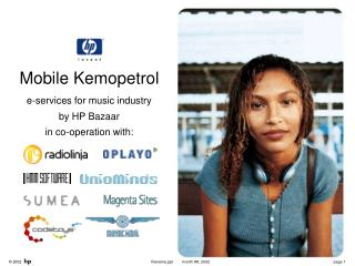 Mobile Kemopetrol e-services for music industry by HP Bazaar in co-operation with: