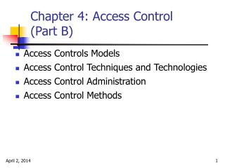 Chapter 4: Access Control  (Part B)