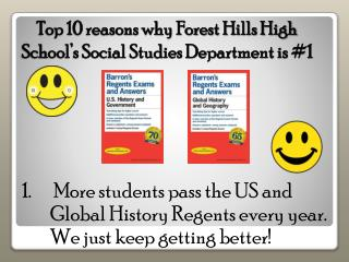 Top 10 reasons why Forest Hills High School's Social Studies Department is #1