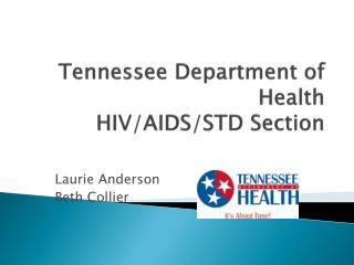 Tennessee Department of Health HIV/AIDS/STD Section