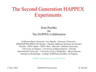 The Second Generation HAPPEX Experiments