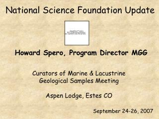 Curators of Marine & Lacustrine Geological Samples Meeting Aspen Lodge, Estes CO