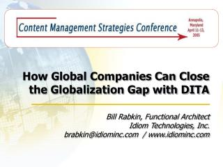 How Global Companies Can Close the Globalization Gap with DITA