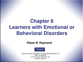 Chapter 6  Learners with Emotional or Behavioral Disorders